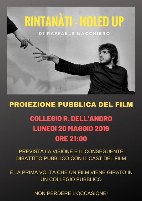 """Prima proiezione del film indipendente """"Rintanàti – Holed Up"""" Lunedì 20 maggio al Collegio dell'Andro di Bari"""