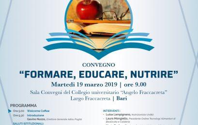 """Convegno """"Formare, Educare, Nutrire"""" – Bari 19 marzo 2019"""