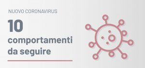 Coronavirus, 10 comportamenti da seguire
